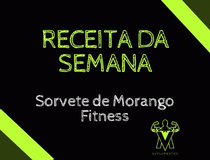 Receita Sorvete de Morango Fitness
